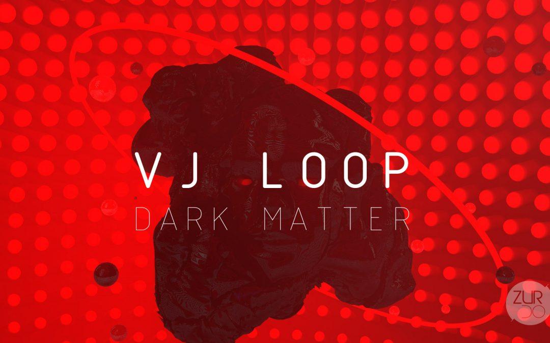 Vj Loop Dark Matter