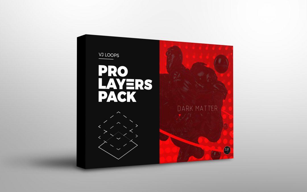 Dark Matter – Pro Layers Pack